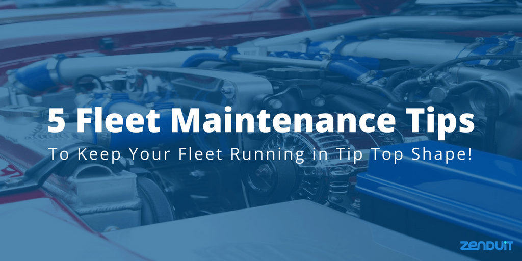 5-fleet-maintenance-tips