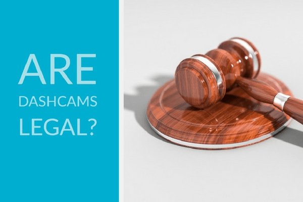 Are Dashcams Legal