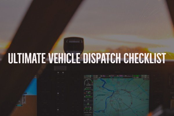 vehicle dispatch checklist
