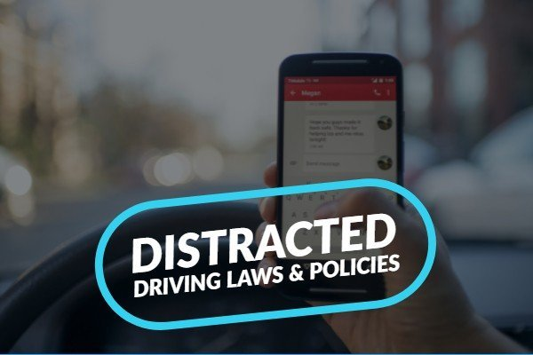 Distracted driving laws & policies
