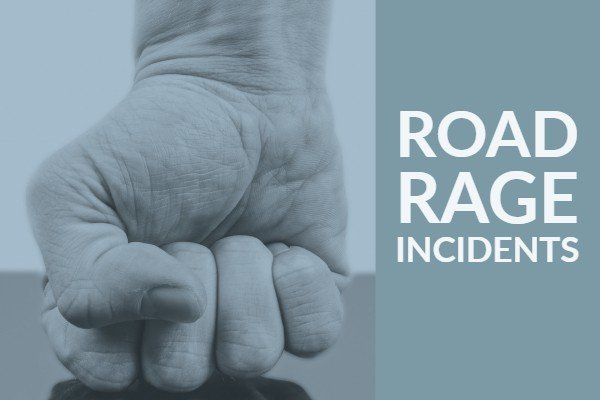 Road Rage Incidents