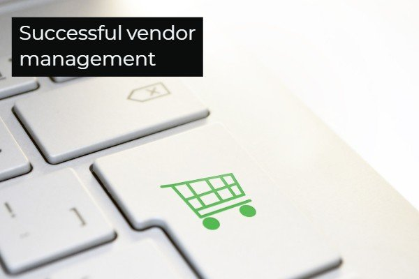 Successful vendor management